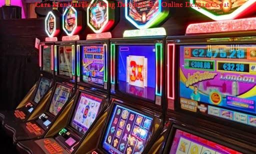 Cara Menghasilkan Uang Dari Judi Slot Online Dengan Cepat